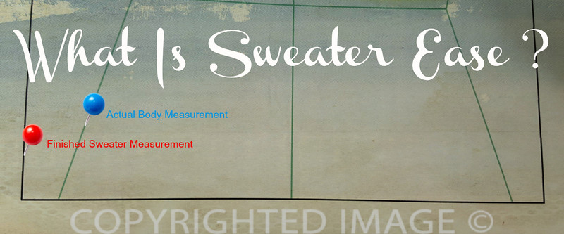 what is sweater ease